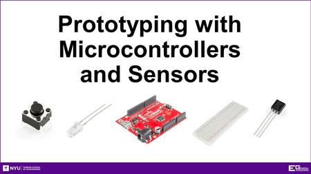 Prototyping with Microcontrollers and Sensors. Overview Objective Background Information Problem Statement Materials Procedure Assignment Closing.
