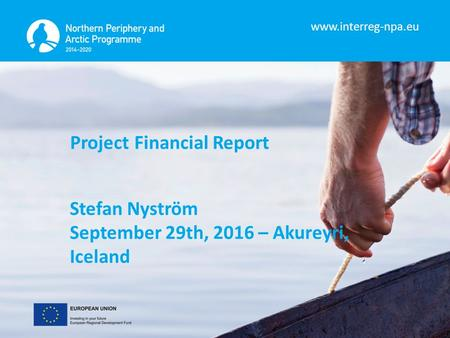 Project Financial Report Stefan Nyström September 29th, 2016 – Akureyri, Iceland.
