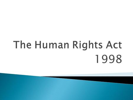 1998. Right to Life ◦ Areas to be considered  End of Life decisions  Example Do Not Resuscitate (DNR)  Medication  Example post code allocation for.