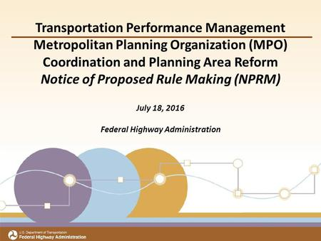 Title Subtitle Meeting Date Office of Transportation Performance Management Transportation Performance Management Metropolitan Planning Organization (MPO)
