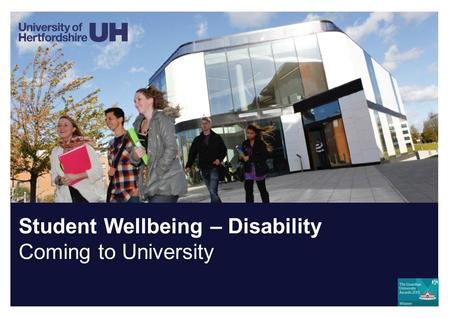 Student Wellbeing – Disability Coming to University.