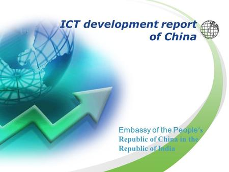 ICT development report of China Embassy of the People ′s Republic of China in the Republic of India.