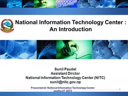 National Information Technology Center : An Introduction 1.