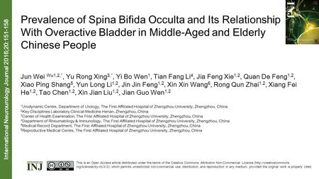 Prevalence of Spina Bifida Occulta and Its Relationship With Overactive Bladder in Middle-Aged and Elderly Chinese People Jun Wei Wu1,2,*, Yu Rong Xing.
