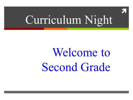  Welcome to Second Grade Curriculum Night. Family Information System  Directory Amy Clark On my classroom website,