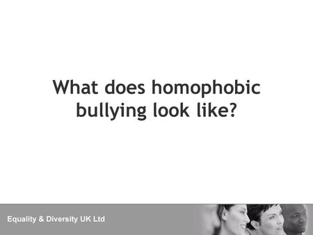 What does homophobic bullying look like?. Homophobic bullying of gay pupils – being bullied because you are (or people think you are) lesbian, gay or.