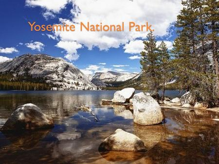 Yosemite National Park.. Yosemite National Park Yosemite National Park is a national park in the state of California, U.S.A.. Created in 1890, it was.