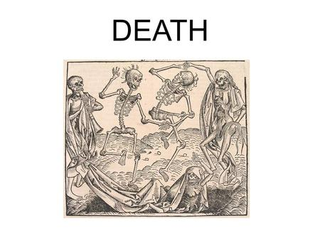 DEATH. What happens when we die? 1 Thessalonians 4:13 -5:11 13 Brothers and sisters, we do not want you to be uninformed about those who sleep in death,