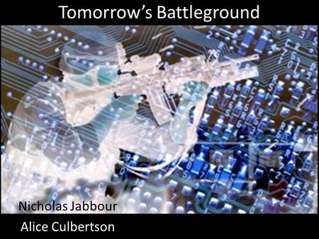 Tomorrow's Battleground Nicholas Jabbour Alice Culbertson.