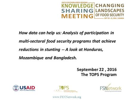 How data can help us: Analysis of participation in multi-sectoral food security programs that achieve reductions in stunting -- A look.