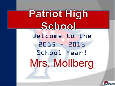 Welcome to the 2015 – 2016 School Year! Mrs. Mollberg.