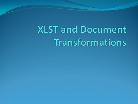 Module Road Map Document Transformations Web Form (ASPX) HTML Form.