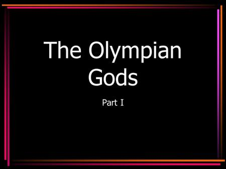 The Olympian Gods Part I. Jupiter Zeus king of gods god of the sky/heavens depicted as a middle-aged man with a beard symbols = eagle, lightening bolt,
