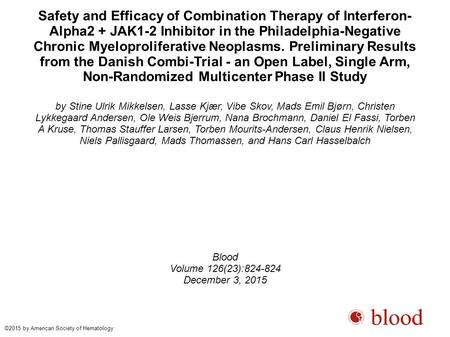 Safety and Efficacy of Combination Therapy of Interferon- Alpha2 + JAK1-2 Inhibitor in the Philadelphia-Negative Chronic Myeloproliferative Neoplasms.