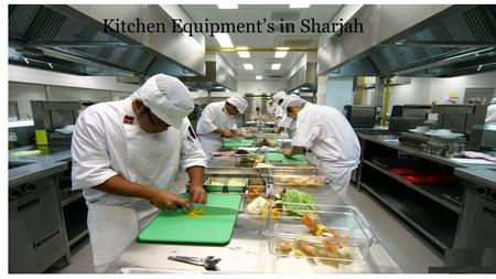 Hotel Kitchen Equipments in Sharjah
