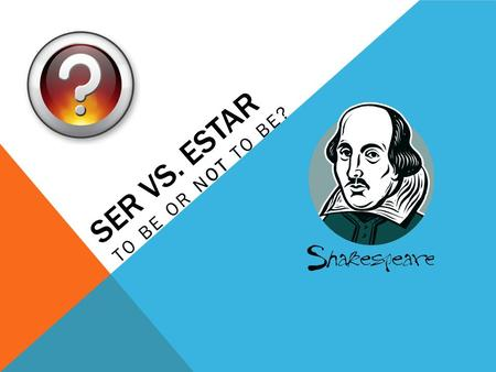SER VS. ESTAR TO BE OR NOT TO BE? HOW DO I REMEMBER? Use the Acronyms DOCTOR and PLACE in order to Remember the use of SER The followings slides will.