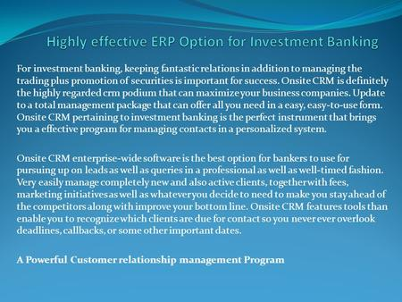 Highly effective ERP Option for Investment Banking