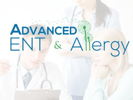 ABOUT US ADVANCE ENT & Allergy is the reliable place to get quality health care and patient satisfaction. Our staff always wishes for your good health.