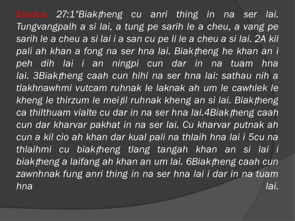 7Biak ṭ heng kha zawnh a si tikah dar kual chungah khan nan hrolh hna lai.