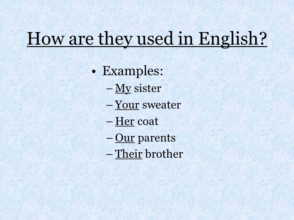 How are they used in English.