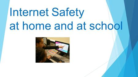 Internet Safety at home and at school. Welcome  Why is internet safety so important?  What are the dangers and risks?  How can we help children to.