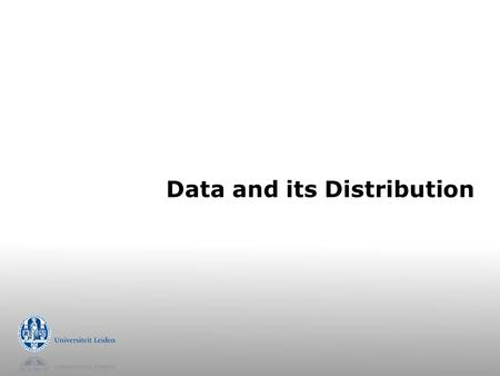 Data and its Distribution. The popular table  Table (relation)  propositional, attribute-value  Example  record, row, instance, case  Table represents.
