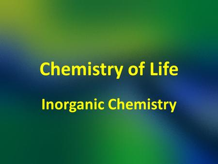 Chemistry of Life Inorganic Chemistry. What is an element? A Pure substance that contains on one type of atom. There are 92 naturally occurring elements.