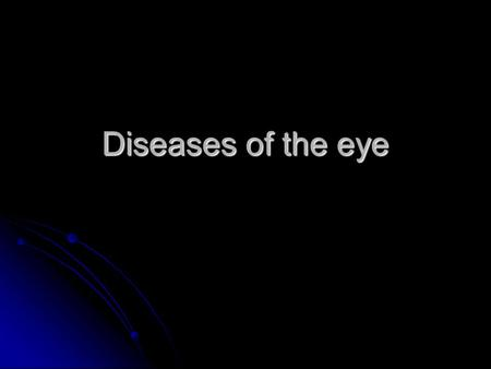 Diseases of the eye. Infectious Bovine Keratoconjunctivitis Pink Eye Infectious keratoconjunctivitis of cattle, sheep, and goats is characterized by blepharospasm,