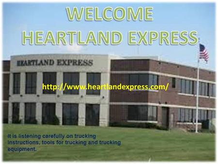 The Heartland express is big Transportation Company. This Company Training online provide Truck driving Training and.