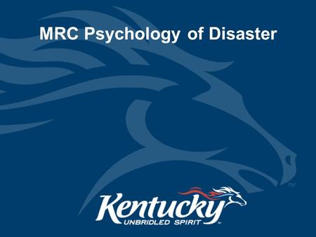 MRC Psychology of Disaster. Objectives 1.Describe the disaster and post-disaster emotional environment. 2.Describe the steps that responders can take.