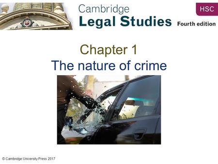 © Cambridge University Press 2017 Chapter 1 The nature of crime.