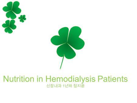 DIET FOR PATIENTS IN HEMODIALYSIS