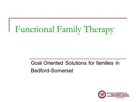 Functional Family Therapy Goal Oriented Solutions for families in Bedford-Somerset.