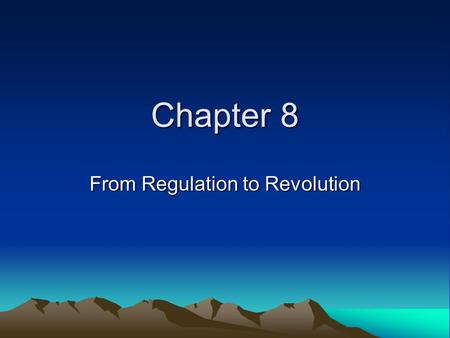 Chapter 8 From Regulation to Revolution. Unrest in the backcountry Governor Tryon defeated the Regulators at the Battle of Alamance Governor Tryon was.