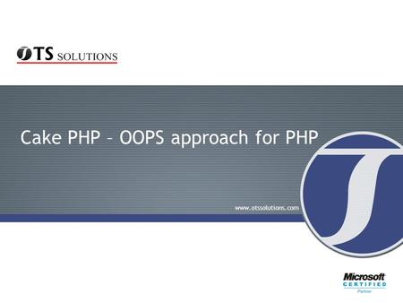 Cake PHP – OOPS approach for PHP