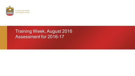 Training Week, August 2016 Assessment for