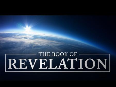 What do you know about the Book of Revelation? What do you hope to gain from this study?