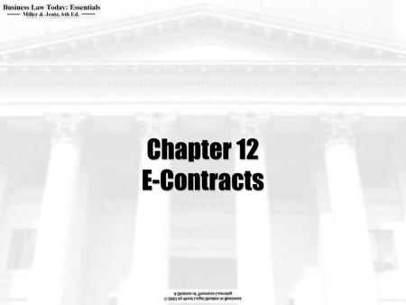 Chapter 12 E-Contracts.  What are some important clauses that offerors should include when making offers to form e-contracts?  What are shrink-wrap.