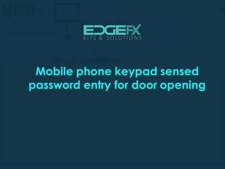 Mobile phone keypad sensed password entry for door opening.