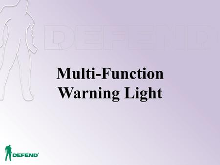 Multi-Function Warning Light. Outline Background and Motive Product Introduction Product Features Function Description.