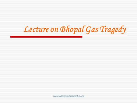 bhopal disaster case study /ethics The bhopal disaster 1992 for failing to appear at the court hearings in a culpable homicide case in which he was named the bhopal as a case study.