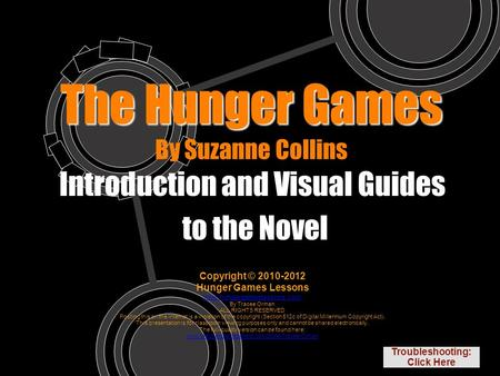 The Hunger Games The Hunger Games By Suzanne Collins Introduction and Visual Guides to the Novel Copyright © Hunger Games Lessons