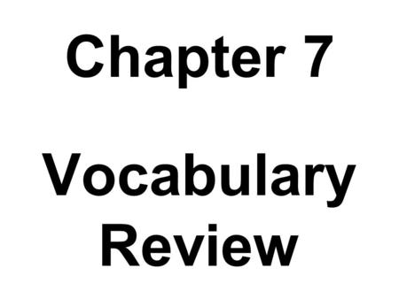 Chapter 7 Vocabulary Review. Any behavior that is illegal is a…