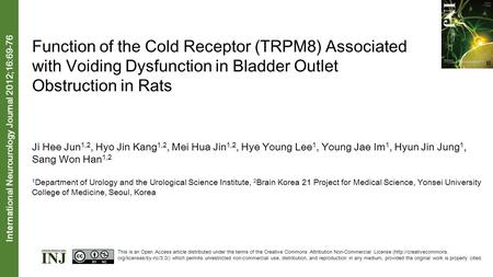 Function of the Cold Receptor (TRPM8) Associated with Voiding Dysfunction in Bladder Outlet Obstruction in Rats Ji Hee Jun 1,2, Hyo Jin Kang 1,2, Mei Hua.