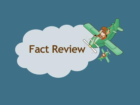 Fact Review. 7 − 5 = 2 17 − 9 = = − 9 = 4.