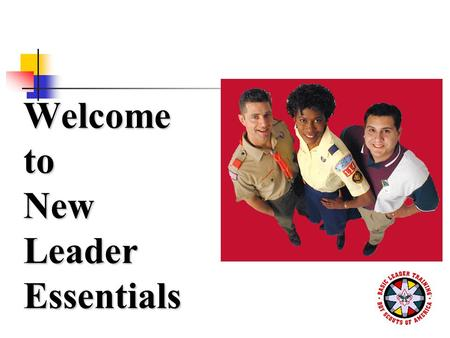 Welcome to New Leader Essentials. Video No. 1: Introduction.