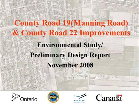 County Road 19(Manning Road) & County Road 22 Improvements Environmental Study/ Preliminary Design Report November 2008.