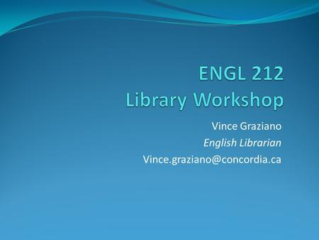 Vince Graziano English Librarian