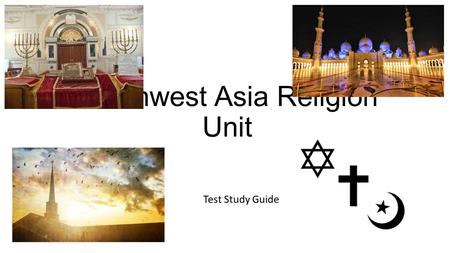Southwest Asia Religion Unit Test Study Guide. Islamic Faith Also called Muslim Believe in 1 God Call God Allah Founder is a man named Muhammad Holy Book.