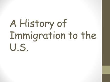 A History of Immigration to the U.S.. Aliens in America Only about 675,000 immigrants are accepted into the United States each year There are approximately.